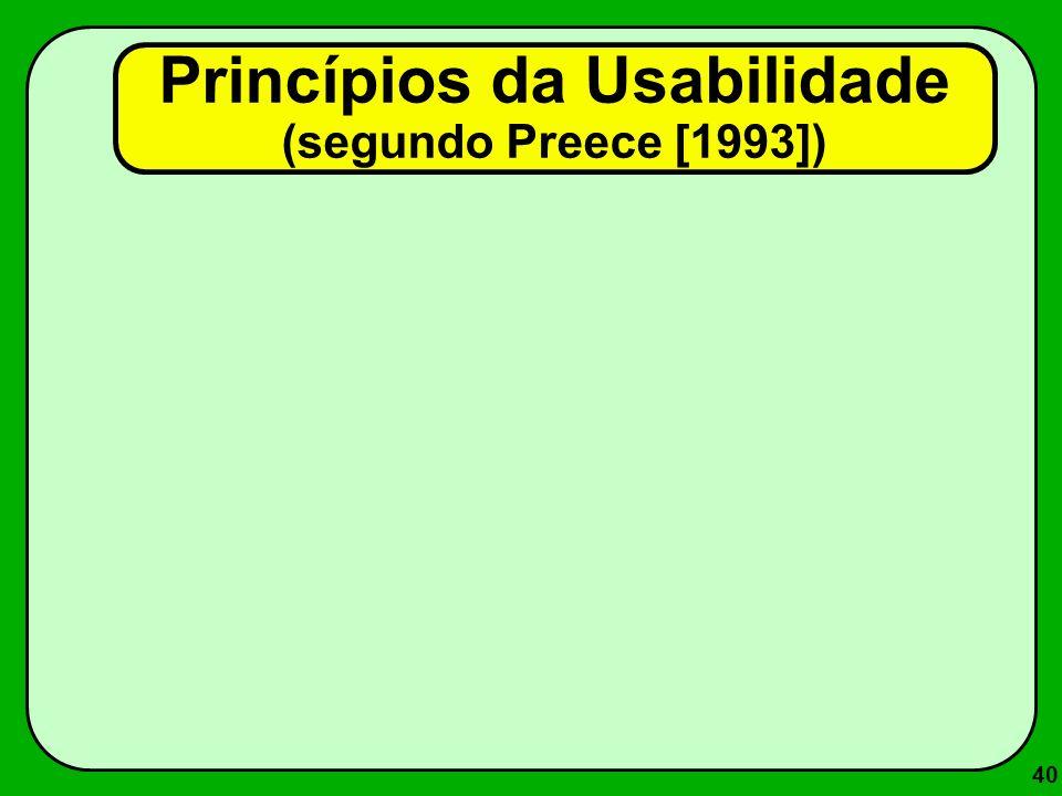 Princípios da Usabilidade (segundo Preece [1993])